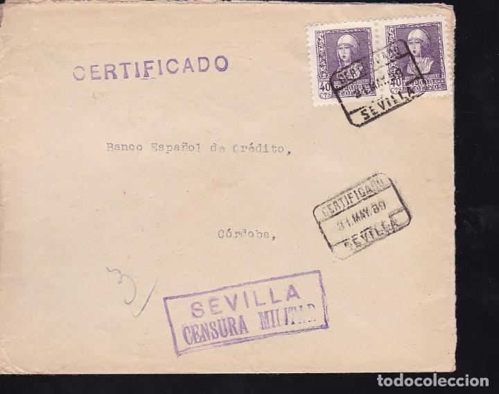 F28-14-GUERRA CIVIL.CERTIFICADO SEVILLA. 1939. LOCAL Y CENSURA (Sellos - España - Guerra Civil - De 1.936 a 1.939 - Cartas)
