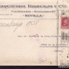 Sellos: F28-19-GUERRA CIVIL. CARTA IZQUIERDO RIDRUEJO Y CIA SEVILLA 1938. CENSURA Y LOCAL. Lote 174273715