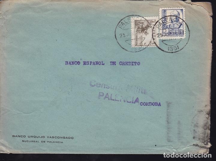 F28-20-GUERRA CIVIL.CARTA PALENCIA 1938 . LOCAL Y CENSURA (Sellos - España - Guerra Civil - De 1.936 a 1.939 - Cartas)