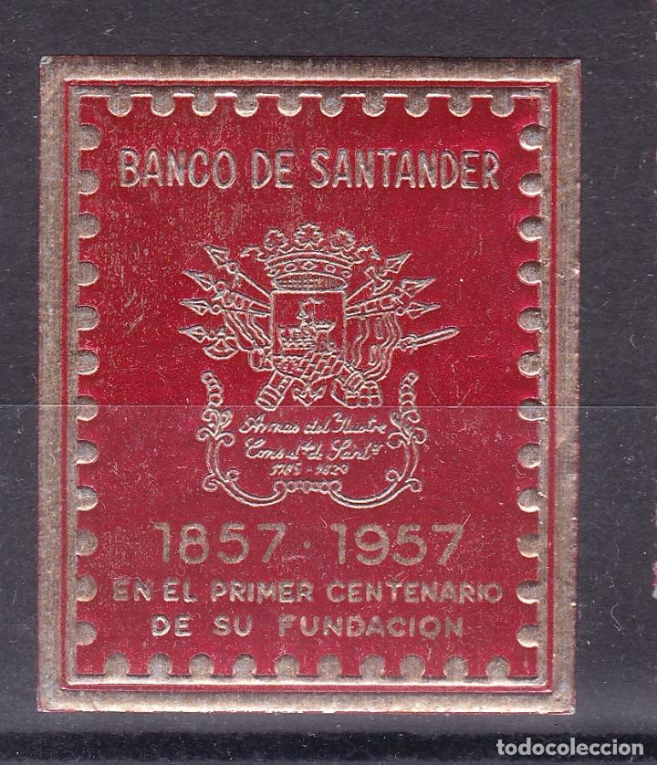 KK10-VIÑETA CENTENARIO BANCO SANTANDER 1957 * CON SEÑAL DE FIJASELLOS (Sellos - España - Guerra Civil - Viñetas - Nuevos)