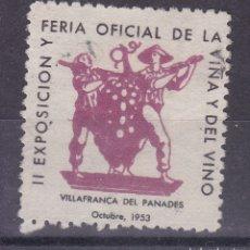 Sellos: KK10-VIÑETA FERIA DE LA VIÑA Y EL VINO VILLAFRANCA DEL PANADES 1953. USADA . Lote 174425430