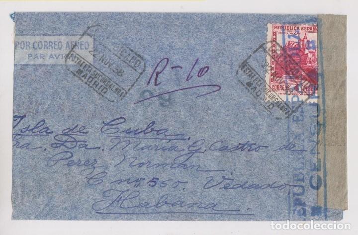 SOBRE. CORREO AÉREO CERTIFICADO A CUBA. CENSURA MILITAR. 1938. SELLO 4 PTS. (Sellos - España - Guerra Civil - De 1.936 a 1.939 - Cartas)