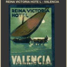 Sellos: VIÑETA - REINA VICTORIA HOTEL - VALENCIA - REF780. Lote 177685747