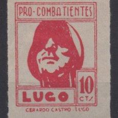 Sellos: 1937 SELLO VIÑETA LOCAL LUGO 10 CTS PRO COMBATIENTES GALVEZ B533. Lote 178168115