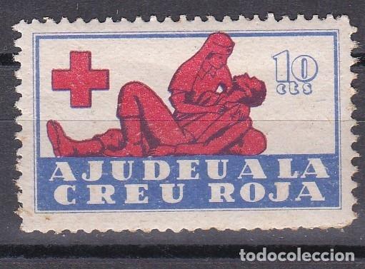 VIÑETA DE 10 CTS DE AJUDEU A LA CREU ROJA (CRUZ ROJA- RED CROSS) NUEVO SIN CHARNELA (Sellos - España - Guerra Civil - Viñetas - Nuevos)