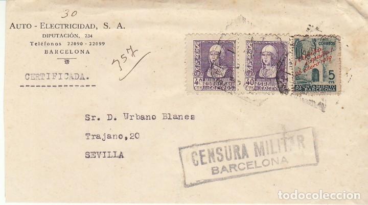 CENSURA: BARCELONA A SEVILLA. (Sellos - España - Guerra Civil - Locales - Cartas)