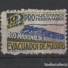 Francobolli: PRO HUERFANOS FERROVIARIOS EVACUADOS DE MADRID 10 CTS NUEVO(*). Lote 179024023