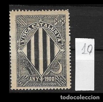 VN4-3-10 VIÑETA NACIONALISTA SEPARATISTA VISCA CATALUNYA ANY 1900 NATHAN Nº 10. (Sellos - España - Guerra Civil - Viñetas - Nuevos)