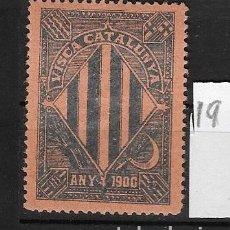Sellos: VN4-3-18 VIÑETA NACIONALISTA SEPARATISTA VISCA CATALUNYA ANY 1900 NATHAN Nº 10 CON FIJASELLOS. Lote 179327506