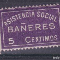 Sellos: CC13- GUERRA CIVIL .LOCAL. ASISTENCIA SOCIAL BAÑERES ALICANTE ** SIN FIJASELLOS. LUJO. Lote 180194895