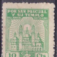 Sellos: CC15- VIÑETA POR S PASCUAL Y SU TEMPLO VILLARREAL CASTELLÓN . SIN GOMA. Lote 180200901