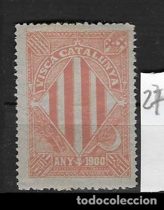 VN4-4-27 VIÑETA NACIONALISTA SEPARATISTA VISCA CATALUNYA ANY 1900 NATHAN Nº 10 CON FIJASELLOS (Sellos - España - Guerra Civil - Viñetas - Nuevos)