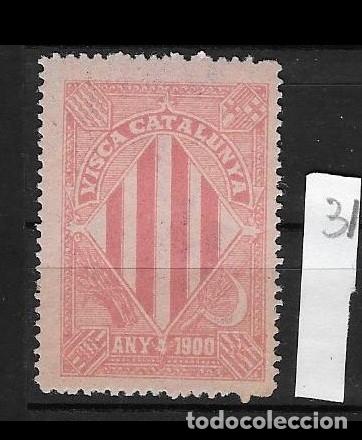 VN4-4-31VIÑETA NACIONALISTA SEPARATISTA VISCA CATALUNYA ANY 1900 NATHAN Nº 10.SIN FIJASELLOS PEQUEÑO (Sellos - España - Guerra Civil - Viñetas - Nuevos)