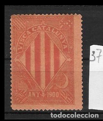 VN4-4-37 VIÑETA NACIONALISTA SEPARATISTA VISCA CATALUNYA ANY 1900 NATHAN Nº 10 CON FIJASELLOS (Sellos - España - Guerra Civil - Viñetas - Nuevos)