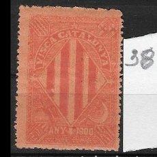 Sellos: VN4-4-38 VIÑETA NACIONALISTA SEPARATISTA VISCA CATALUNYA ANY 1900 NATHAN Nº 10 CON FIJASELLOS. PUNTO. Lote 180218146