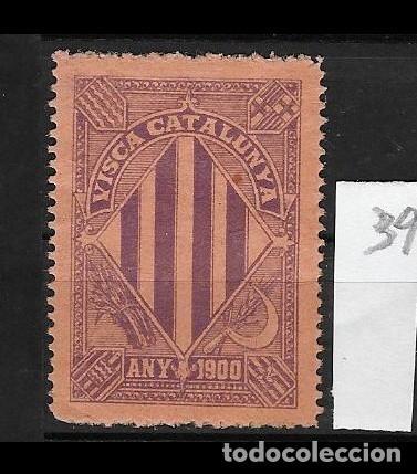 VN4-4-39 VIÑETA NACIONALISTA SEPARATISTA VISCA CATALUNYA ANY 1900 NATHAN Nº 10 SIN FIJASELLOS (Sellos - España - Guerra Civil - Viñetas - Nuevos)