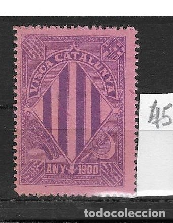 VN4-4-45 VIÑETA NACIONALISTA SEPARATISTA VISCA CATALUNYA ANY 1900 NATHAN Nº 10 CON FIJASELLOS (Sellos - España - Guerra Civil - Viñetas - Nuevos)