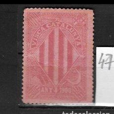 Sellos: VN4-4-47 VIÑETA NACIONALISTA SEPARATISTA VISCA CATALUNYA ANY 1900 NATHAN Nº 10. Lote 180220282