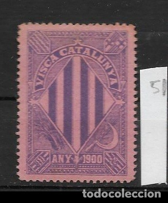 VN4-4-51 VIÑETA NACIONALISTA SEPARATISTA VISCA CATALUNYA ANY 1900 NATHAN Nº 10 CON FIJASELLOS (Sellos - España - Guerra Civil - Viñetas - Nuevos)