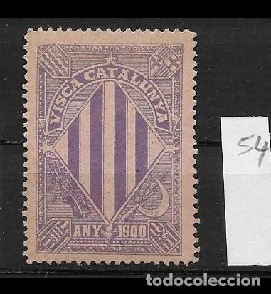 VN4-4-54 VIÑETA NACIONALISTA SEPARATISTA VISCA CATALUNYA ANY 1900 NATHAN Nº 10 CON FIJASELLOS (Sellos - España - Guerra Civil - Viñetas - Nuevos)
