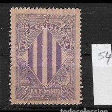 Sellos: VN4-4-54 VIÑETA NACIONALISTA SEPARATISTA VISCA CATALUNYA ANY 1900 NATHAN Nº 10 CON FIJASELLOS. Lote 180224428