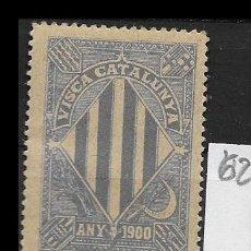 Sellos: VN4-5-62 VIÑETA NACIONALISTA SEPARATISTA VISCA CATALUNYA ANY 1900 NATHAN Nº 10 CON FIJASELLOS. Lote 180227786