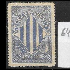 Sellos: VN4-5-64 VIÑETA NACIONALISTA SEPARATISTA VISCA CATALUNYA ANY 1900 NATHAN Nº 10 CON FIJASELLOS PUNTO . Lote 180228628