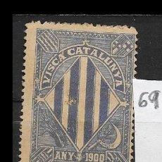 Sellos: VN4-5-69 VIÑETA NACIONALISTA SEPARATISTA VISCA CATALUNYA ANY 1900 NATHAN Nº 10 CON FIJASELLOS . Lote 180234463