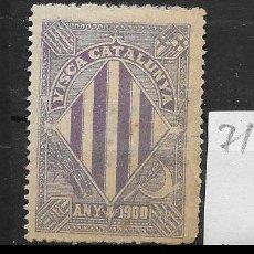 Sellos: VN4-5-71 VIÑETA NACIONALISTA SEPARATISTA VISCA CATALUNYA ANY 1900 NATHAN Nº 10 CONFIJASELLOS. Lote 180235102