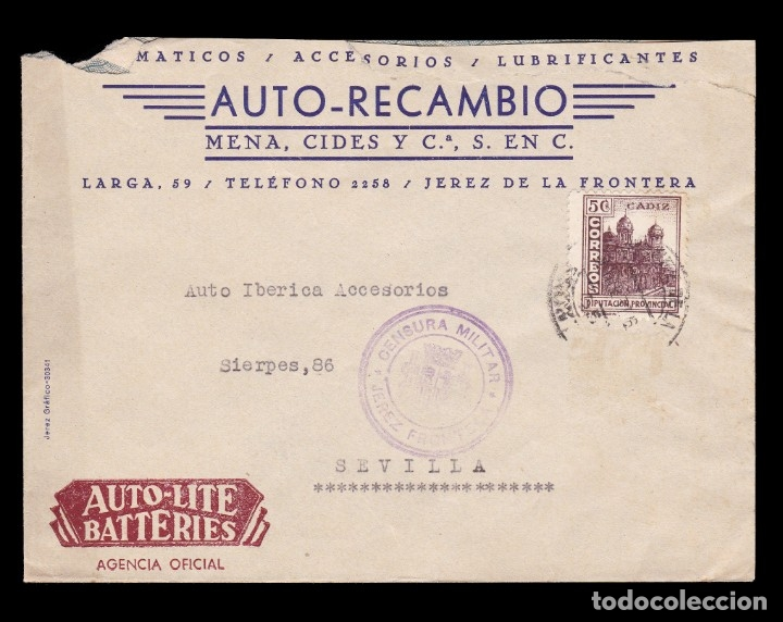 *** CARTA JEREZ DE LA FRONTERA-SEVILLA 1937. AUTO-LITE BATTERIES.CENSURA JEREZ + LOCAL CADIZ *** (Sellos - España - Guerra Civil - De 1.936 a 1.939 - Cartas)