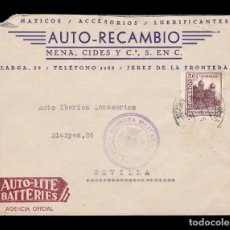 Sellos: *** CARTA JEREZ DE LA FRONTERA-SEVILLA 1937. AUTO-LITE BATTERIES.CENSURA JEREZ + LOCAL CADIZ ***. Lote 180267638