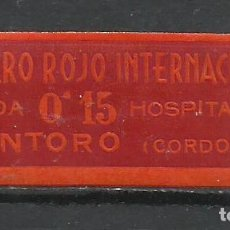 Sellos: Q545M-SELLO VIÑETA GUERRA CIVIL 1936 ESPAÑA MONTOR CORDOBA SRI SOCORRO ROJO INTERNACIONAL HOSPITALES. Lote 182876567