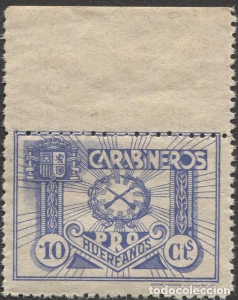 PRO HUÉRFANOS CARABINEROS - GÓMEZ GUILLAMÓN 2107 DOMÈNECH-AFINET 1207 (Sellos - España - Guerra Civil - Viñetas - Nuevos)