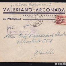 Sellos: *** CARTA LA BAÑEZA (LEÓN)-SEVILLA 1937. CENSURA MILITAR LA BAÑEZA ***. Lote 183070388