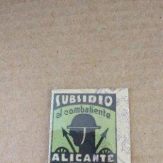 Sellos: VIÑETA ( SELLO ) ~ SUBSIDIO AL COMBATIENTE ~ 1 PESETA ( ALICANTE ) COLECCION PRIVADA. Lote 183194398