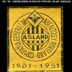 Sellos: VIÑETA / ETIQUETA - COMPANÍA GENETRAL DE ASFALTOS Y PORTLAND - 1901•1951 - BARCELONA - REF813. Lote 184768473