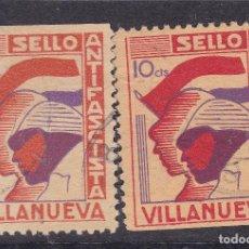 Sellos: TT18-GUERRA CIVIL VIÑETAS SELLO ANTIFASCISTA VILLANUEVA 5 Y 10 CTS . USADOS . Lote 186189526