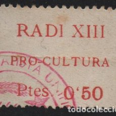 Sellos: VIÑETA, RADIO XIII. 0.50 PTES--PRO-CULTURA- VER FOTO. Lote 188628337