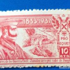 Sellos: 1833 - 1937. ALBORES GUERRA CIVIL. ZUMALACÁRREGUI SALIÓ DE PAMPLONA.PRO REQUETÉ. 10 CTS.. Lote 188663670