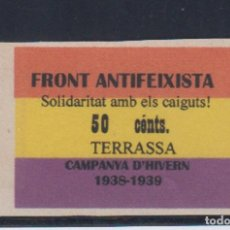 Sellos: TARRASA (BARCELONA). EDIFIL N/C. 50 FRONT ANTIFEIXISTA. . Lote 188721815