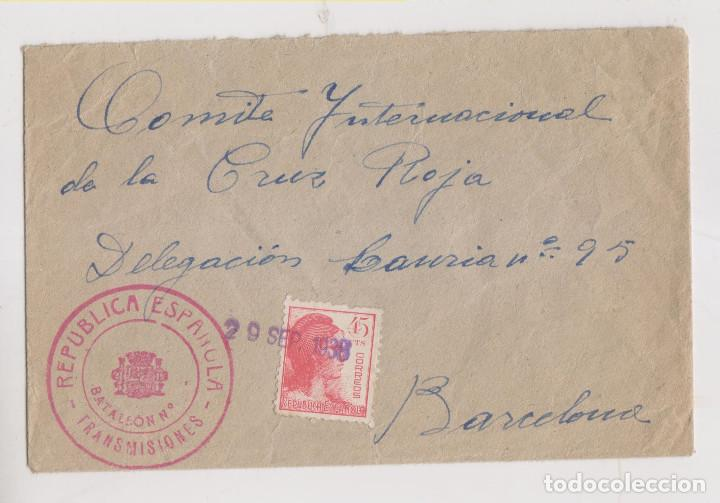 SOBRE. BATALLÓN TRANSMISIONES. 1938. A LA CRUZ ROJA DE BARCELONA. (Sellos - España - Guerra Civil - De 1.936 a 1.939 - Cartas)