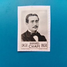 Sellos: SELLO CENTENARIO RUPERTO CHAPI 1851-1951 EDITADO POR FOURNIER VITORIA ESPAÑA. Lote 189261993