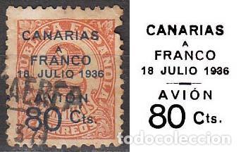 CANARIAS, EDIFIL Nº 12, CANARIAS A FRANCO, 18 DE JULIO DE 1936 , AVION, USADO (MUESTRO LA SOBRECARGA (Sellos - España - Guerra Civil - De 1.936 a 1.939 - Usados)