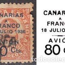 Sellos: CANARIAS, EDIFIL Nº 12, CANARIAS A FRANCO, 18 DE JULIO DE 1936 , AVION, USADO (MUESTRO LA SOBRECARGA. Lote 189632285