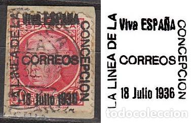 LA LINEA DE LA CONCEPCIÓN (CADIZ) EDIFIL Nº 23 SOBRECARGADO: VIVA ESPAÑA 18 JULIO 1936 (VER IMAGEN) (Sellos - España - Guerra Civil - De 1.936 a 1.939 - Usados)