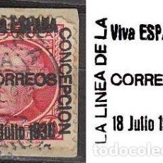 Sellos: LA LINEA DE LA CONCEPCIÓN (CADIZ) EDIFIL Nº 23 SOBRECARGADO: VIVA ESPAÑA 18 JULIO 1936 (VER IMAGEN). Lote 189633406