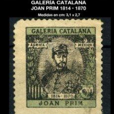 Sellos: VIÑETA - GALERÍA CATALANA - JOAN PRIM 1814 • 1870 - REF864 . Lote 190555110