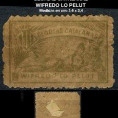 Sellos: VIÑETA - GLORIAS CATALANAS - WIFREDO LO PELUT - REF875. Lote 190555432