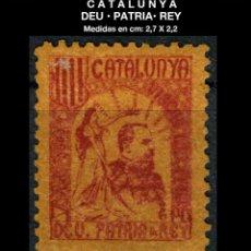 Sellos: VIÑETA - CATALUNYA - DEU • PATRIA• REY - REY - REF883. Lote 190574927