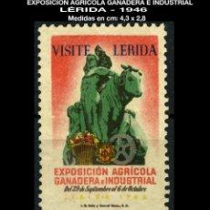 Sellos: VIÑETA - VISITE LERIDA - EXPO. AGRÍCOLA GANADERA E INDUSTRIAL - 1946 - REF858. Lote 190586258